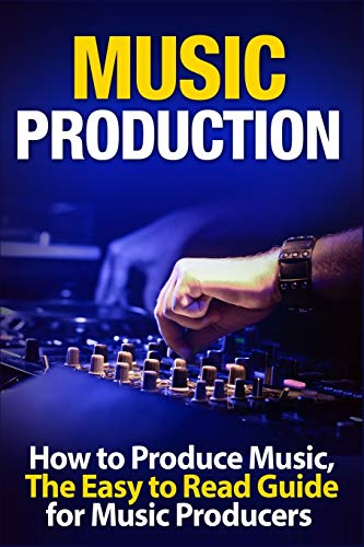 Music Production: How to Produce Music, The Easy to Read Guide for Music Producers Introduction