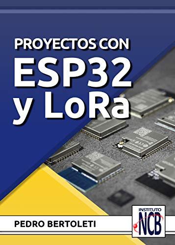 Libro ebook Proyectos com ESP32 y LoRa