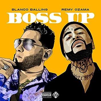 Boss Up (feat. Remy Ozama)