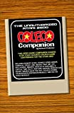 The Unauthorized Atari 2600 Coleco Companion: 13 Of Your Favorite Coleco Game Cartridges For The...
