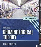 BUNDLE: Tibbetts: Criminological Theory Essentials 3e + Felson: Crime and Everyday Life 5e