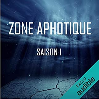 Zone Aphotique. Saison 1 complète                   De :                                                                                                                                 Thomas Judes                               Lu par :                                                                                                                                 Diana Muschei,                                                                                        Thomas Judes,                                                                                        Tommy Lefort,                   and others                 Durée : 2 h et 22 min     18 notations     Global 4,3