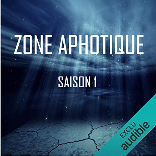 Zone Aphotique. Saison 1 complète                   De :                                                                                                                                 Thomas Judes                               Lu par :                                                                                                                                 Diana Muschei,                                                                                        Thomas Judes,                                                                                        Tommy Lefort,                   and others                 Durée : 2 h et 22 min     22 notations     Global 4,2