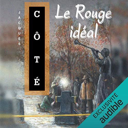Page de couverture de Le Rouge idéal