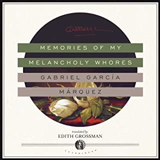Memories of My Melancholy Whores                   By:                                                                                                                                 Gabriel García Márquez                               Narrated by:                                                                                                                                 Thom Rivera                      Length: 3 hrs and 5 mins     26 ratings     Overall 4.0