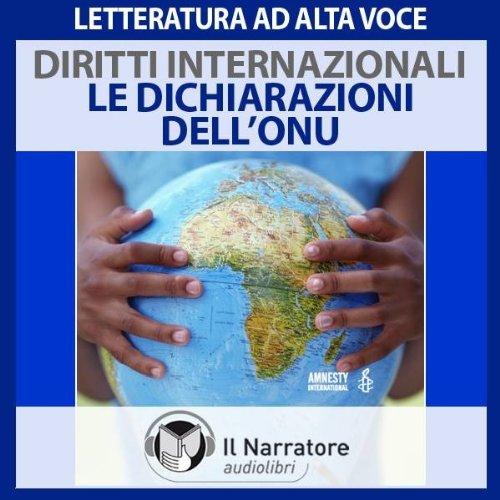 I Diritti internazionali: le Dichiarazioni dell'ONU  Audiolibri