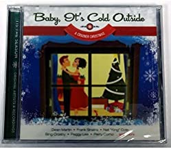 Baby, It's Cold Outside - A Crooner Christmas by Dean Martin, Frank Sinatra, Nat King Cole, Bing Crosby, Peggy Lee, Perry Como (0100-01-01)