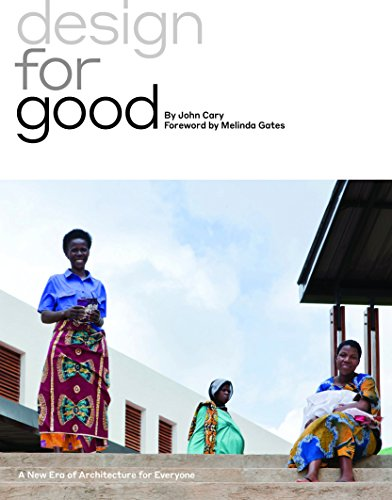 Design for Good: A New Era of Architecture for Everyone (English Edition)