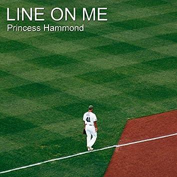 Line on Me