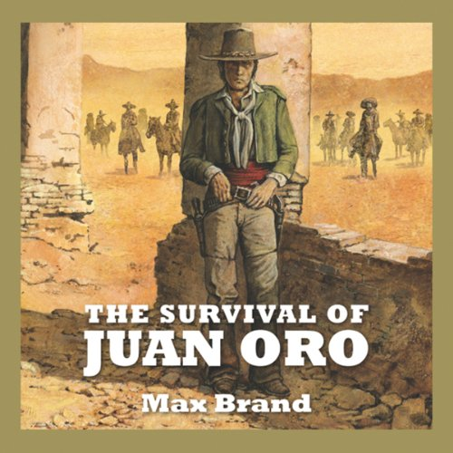 The Survival of Juan Oro audiobook cover art