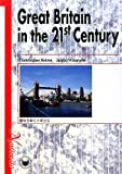 Great Britain in the 21st Century―変わりゆくイギリス