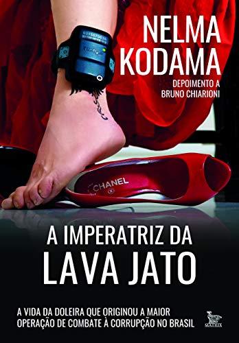 A imperatriz da lava jato: A vida da doleira que originou a maior operação de combate à corrupção no Brasil