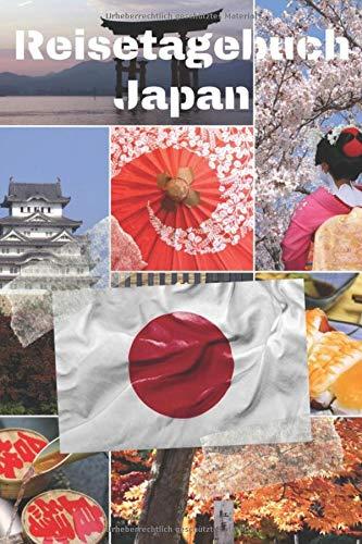 Reisetagebuch Japan: Reisejournal / Notizbuch / Erinnerungsbuch für Ihren Urlaub – inkl. Packliste, Checkliste & To-Do-Liste | Urlaub | Reise | ... | Geschenk | Abschiedsbuch | (v. 5)