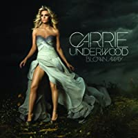 Blown Away: UK Special Edition by Carrie Underwood (2012-06-26)
