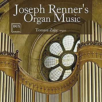 Renner: Organ Music