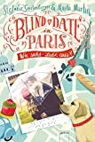 Blind Date in Paris: Wie sieht Liebe aus? - Stefanie Gerstenberger