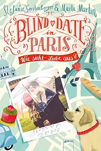 Blind Date in Paris: Wie sieht Liebe aus?