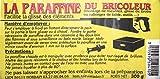 PARAFFINE DU BRICOLEUR