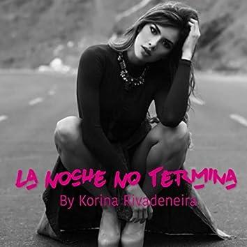 La Noche No Termina (feat. DJ Gelv)