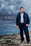 Tears of Salt: A Doctor's Story of the Refugee Crisis