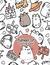 Pusheen Cat Coloring Book: Good For Kids and Adults. A Great Way to Relaxation, Unwind, And Let Creativity Flow