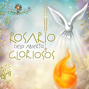 Rosario Cielo Abierto - Misterios Gloriosos