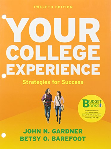 Loose-Leaf Version for Your College Experience: Strategies for Success