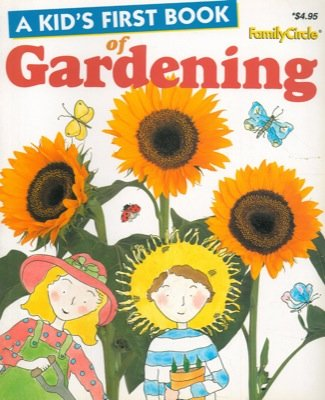 A kid's first book of gardening.