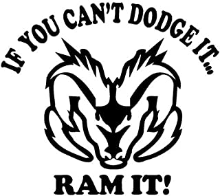 Best if you can't dodge it ram it sticker Reviews