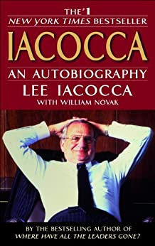 Iacocca: An Autobiography by [Lee Iacocca, William Novak]