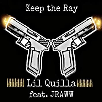 Keep the Ray (feat. Jraww)