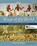 Ways of the World with Sources for AP®, Second Edition: A Global History