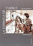 La Espinaca De Yukiko (DEL OESTE)