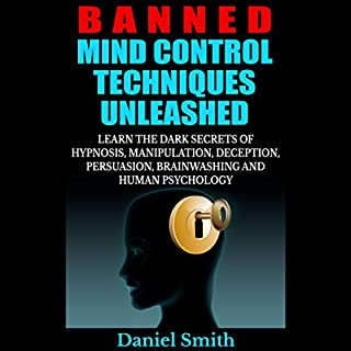 Banned Mind Control Techniques Unleashed cover art
