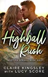 Highball Rush (Bootleg Springs Book 6)