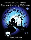 Kiwi and the living nightmare (Kiwi series Book 3)