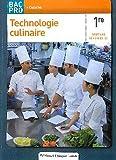 Technologie culinaire 1e Bac Pro élève cuisine by Lanore (2012-04-03) - Lanore Jacques - 03/04/2012