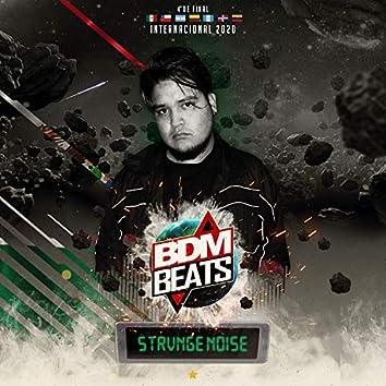 BDM BEATS Internacional 2020 - Strvnge Noise - Cuartos de final