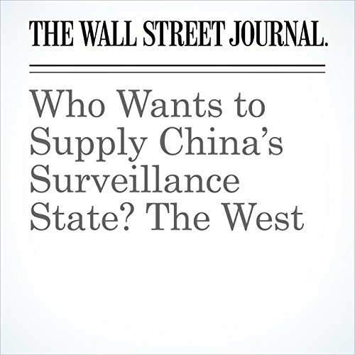 Who Wants to Supply China's Surveillance State? The West (Unabridged) copertina