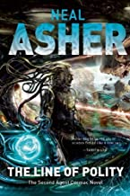 The Line of Polity: The Second Agent Cormac Novel by Asher, Neal(April 15, 2014) Paperback