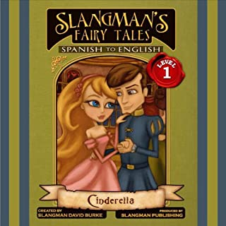 Slangman's Fairy Tales: Spanish to English, Level 1 - Cinderella cover art