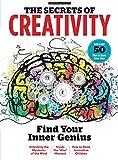 The Secrets of Creativity: Find Your Inner Genius