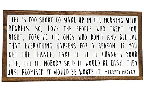 Life Is Too Short, Worth It Quote, Harvey Mackay Quote, Dr. Seuss Quote, Farmhouse Family Sign