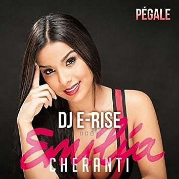 Pégale (feat. Dj E-Rise) [Radio Edit]