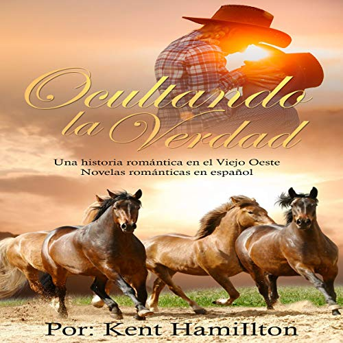 Ocultando la Verdad [Concealing the Truth] audiobook cover art
