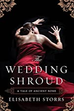 The Wedding Shroud (A Tale of Ancient Rome Book 1)
