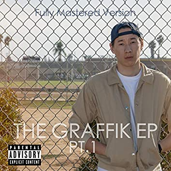 The Graffik EP, Pt. 1