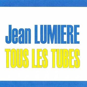 Tous les tubes - Jean Lumière