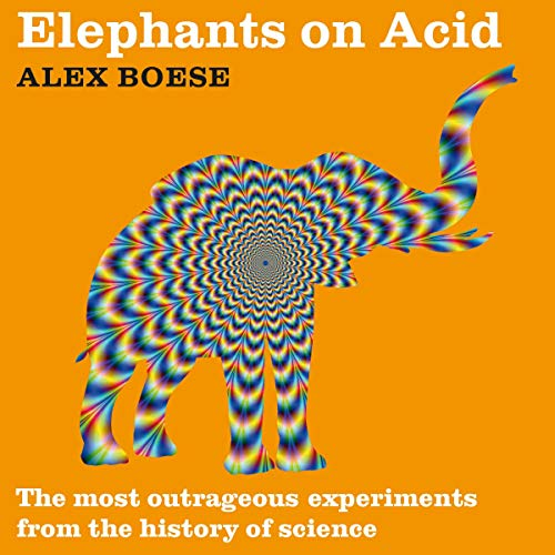 Elephants on Acid audiobook cover art
