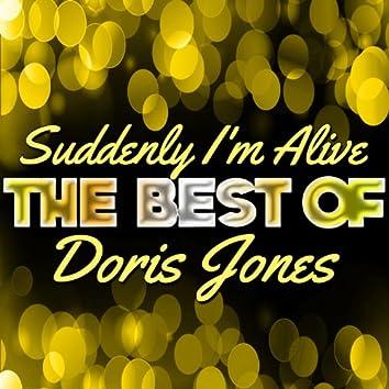 Suddenly I'm Alive - The Best of Doris Jones